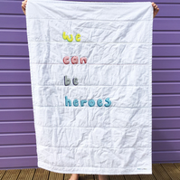 'We can be heroes' Applique Quilt