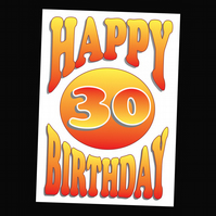 3 - AGES BIRTHDAY CARD - 30 YEARS