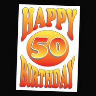 5 - AGES BIRTHDAY CARD - 50 YEARS