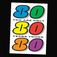 8 - AGES BIRTHDAY CARD - 80 YEARS
