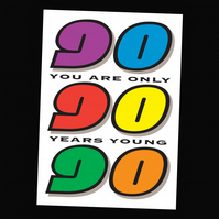 9 - AGED BIRTHDAY CARD - 90 YEARS