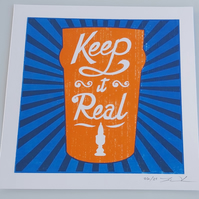 Keep it Real, limited edition screen print