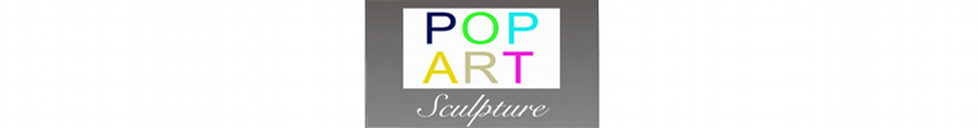 Pop Art Sculpture