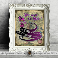 Alice in Wonderland Poster print, Wall Decor, Inspirational quote, Cheshire Cat