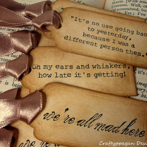 Alice in Wonderland Quote Gift Tags- 9 Luxury Stamped Tags in Distressed style- Perfect Tea Party Favours