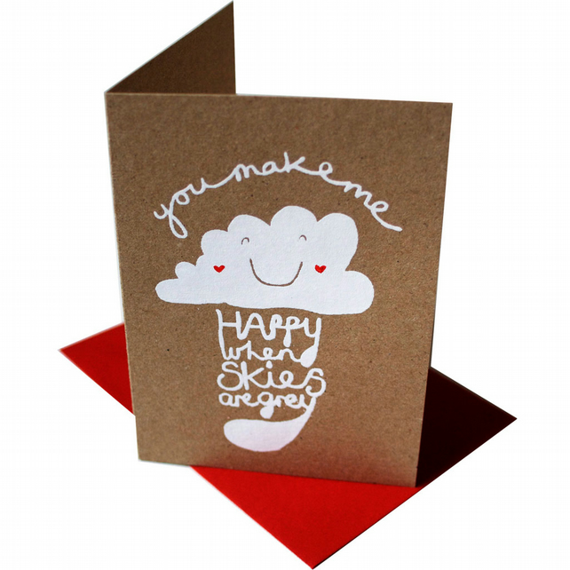 You make me happy when skies are grey card