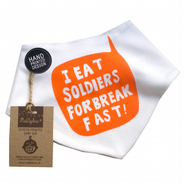 I eat soldiers for breakfast screen printed bib