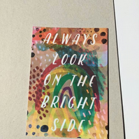 Always Look On The Bright Side A6 Illustrated Postcard