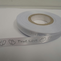 2 metres of 10mm White True Love satin ribbon, silver writing & hearts Valentine