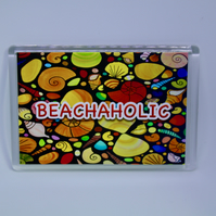 BEACHAHOLIC FRIDGE MAGNET-FREE P&P
