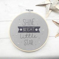 Shine bright little star embroidery - perfect for a nursey