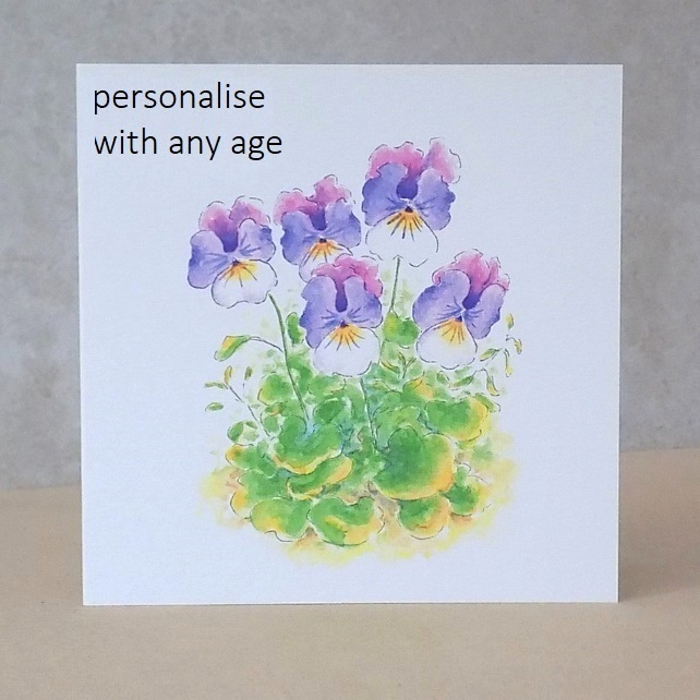 Age Birthday Card Pansies - Printed with any age