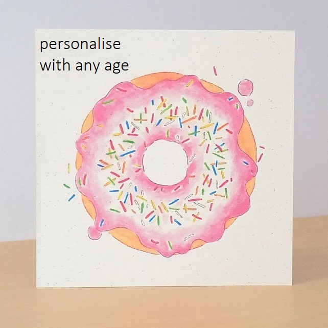 Age Birthday Card Pink doughnut - Printed with any age