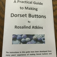 A Practical Guide to Making Dorset Buttons by Rosalind Atkins