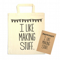 I Like Making Stuff - Tote & Notebook Gift Set