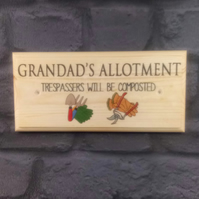 Grandads Allotment - Trespassers Will Be Composted Plaque