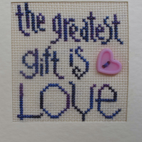 Handmade Charity Cross Stitch Card - The Greatest Gift is Love