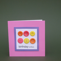 Greeting Card, Birthday Card, Multi Colour Buttons, Birthday Wishes