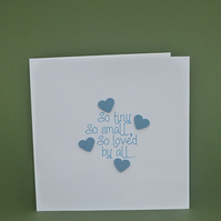 New Baby Card - So Tiny, So Small - Blue Hearts