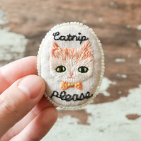 Catnip Please - Hand Embroidered Ginger Cat Soft Brooch