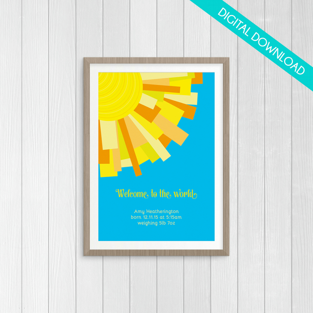 "Personalised New Baby PRINT YOUR OWN - Sun Rays ""Welcome to the world"" - A4"