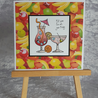 Vibrant hand crafted Birthday card; Cocktails; Drinks; Party Time
