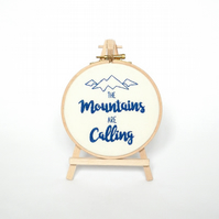 "The mountains are calling 5"" embroidery hoop art framed John Muir quote"