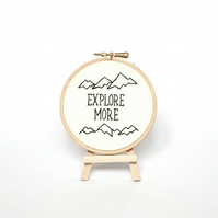 "Explore More embroidery hoop 4"" wall art Modern embroidery Framed quote quote"