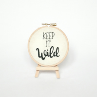 "Keep it wild embroidery 4"" hoop wall art"