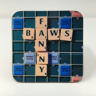 FANNYBAWS coaster