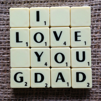 Word Art Coaster- I, LOVE, YOU, GDAD