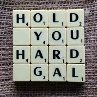 Norfolk Dialect Coaster- HOLD. YOU, HARD, GAL