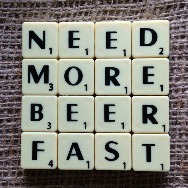 Word Art Coaster- NEED, MORE, BEER, FAST