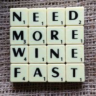 Word Art Coaster- NEED, MORE, WINE, FAST