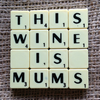 Word Art Coaster- THIS, WINE, IS, MUMS