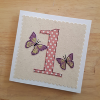Appliqued age 1 Birthday card, 1st anniversary card, textile butterfly card