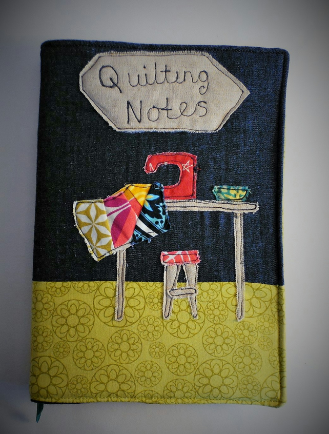 Textile art. Free motion embroidered 'Quilting Notes' A5 notebook cover.