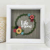 Life is Good Framed Picture