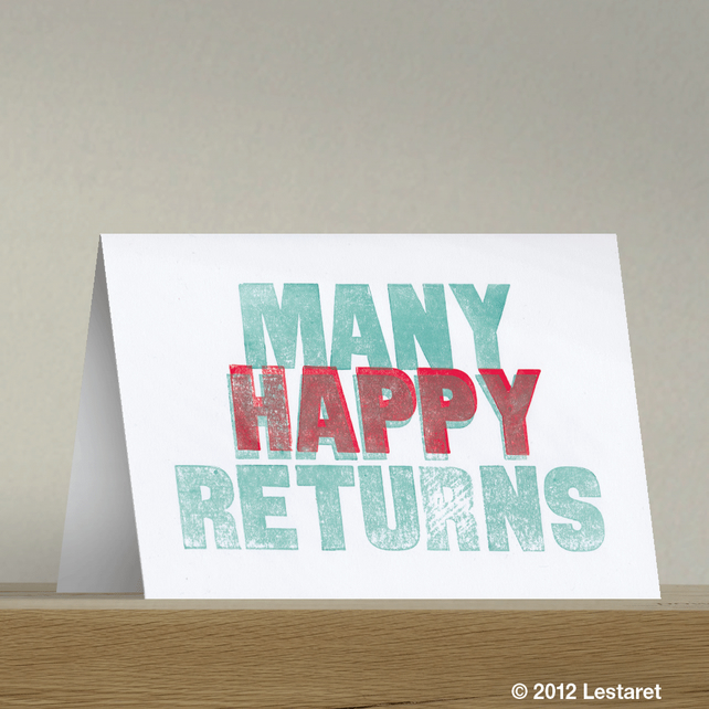 Many Happy Returns Greeting Card