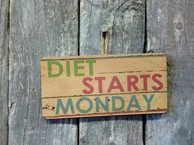 Diet Starts Monday Funny Wooden Sign Folksy