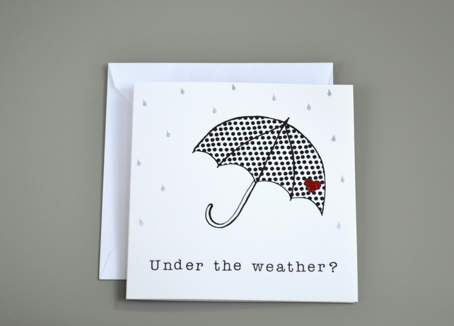Under the Weather? card with polka dot umbrella and raindrops