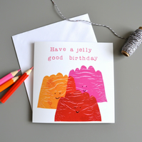 Jelly Good Birthday Card