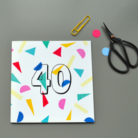 Confetti 40th Birthday Card