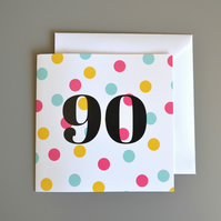 90th Birthday Card for Her - 90 - Ninety - Ninetieth Birthday Card