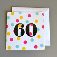 60th Birthday Card for Her 60 -Sixty - Sixtieth Birthday Card