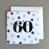 60th Birthday Card for Him 60 - Sixty - Sixtieth Birthday Card