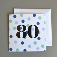 80th Birthday Card for Him - 80 - Eighty - Eightieth Birthday Card