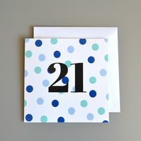 21st Birthday Card for Him -21 - Twenty-one - Twenty First Birthday Card