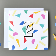 2nd Birthday Card, Age Two, Second Birthday Card, Confetti Card, Unisex