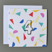 4th Birthday Card, Age Four, Fourth Birthday Card, Confett, Unisex Birthday Card